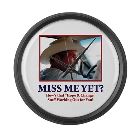 George Bush - Miss Me Yet?? Large Wall Clock