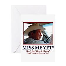 George W Bush, Miss Me Yet? Greeting Card