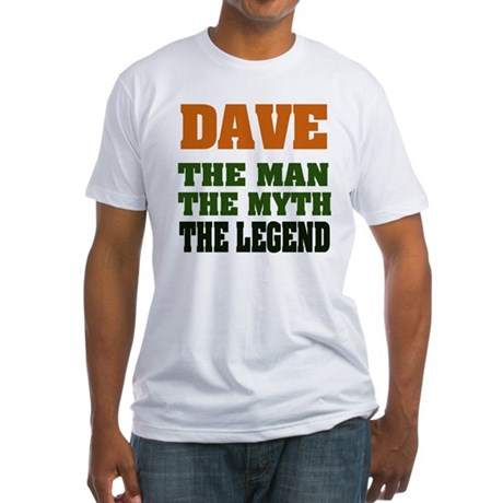 DAVE - The Legend Fitted T-Shirt