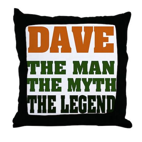 DAVE - The Legend Throw Pillow
