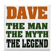 DAVE - The Legend Tile Coaster