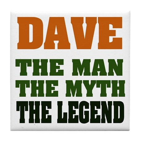 DAVE - The Legend Tile Coaster