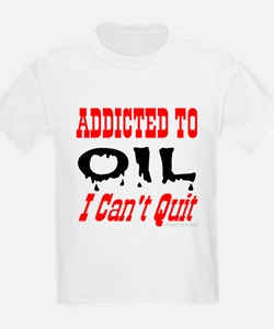 Addicted To Oil Kids T-Shirt
