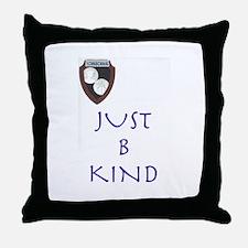 B Kind Throw Pillow