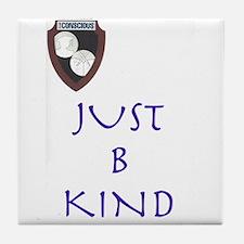 B Kind Tile Coaster