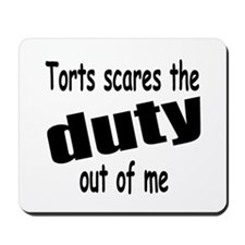 Torts Scares the Duty Out of Mousepad