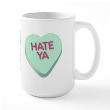 Hate Ya Mug