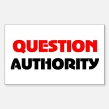 QUESTION AUTHORITY Rectangle Bumper Stickers