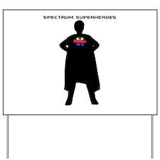 Spectrum Superhero Yard Sign