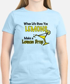 When Life Gives You Lemons... T-Shirt