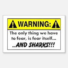Fear of Sharks - Warning Sticker (Rectangle)