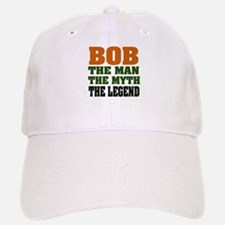 BOB - the Legend Baseball Baseball Cap