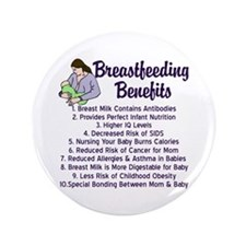 "Breastfeeding Benefits 3.5"" Button"