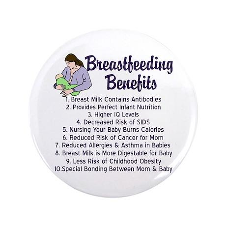 """Breastfeeding Benefits 3.5"""" Button"""