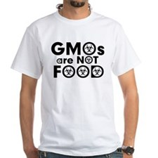 GMOs Are Not Food Shirt