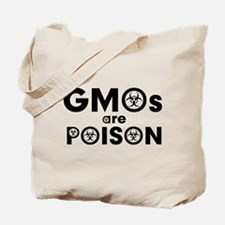 GMOs Are Poison Tote Bag