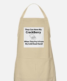 They Can Have My CrackBerry W Apron