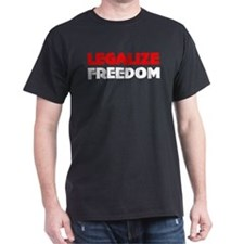 Legalize Freedom Black T-Shirt