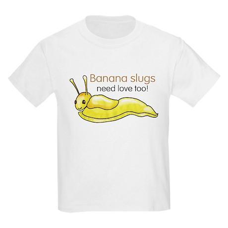 Banana slugs need love too T-Shirt
