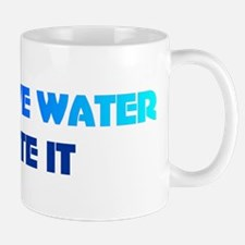 Conserve water dilute it Mug