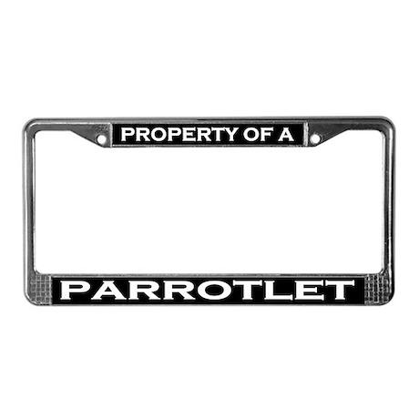 Property of Parrotlet License Plate Frame