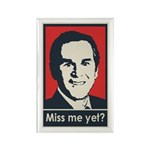 Bush - Miss Me Yet Rectangle Magnet (100 pack)