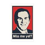 Bush - Miss Me Yet Sticker (Rectangle 50 pk)
