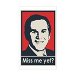 Bush - Miss Me Yet Sticker (Rectangle)