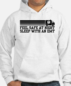 Feel Safe With AN EMT Hoodie
