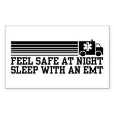 Feel Safe With AN EMT Decal