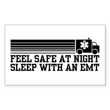 Feel Safe With AN EMT Sticker (Rectangle)