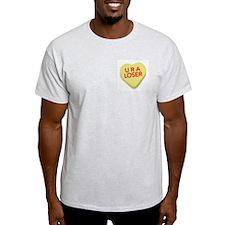 U R A Loser Ash Grey T-Shirt