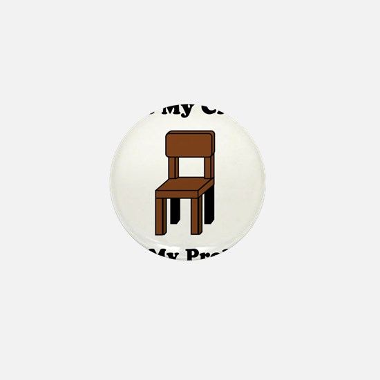 Not My Chair Not My Problem Mini Button (10 pack)