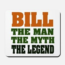 BILL - The Legend Mousepad