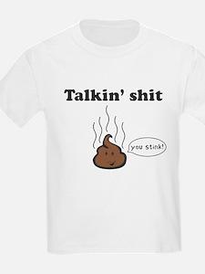 Talkin' Shit T-Shirt