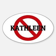 Anti-Kathleen Oval Decal