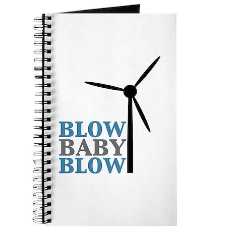 Blow Baby Blow (Wind Energy) Journal