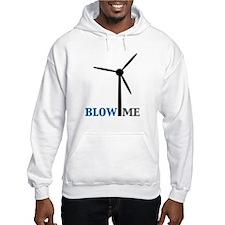 Blow Me (Wind Turbine) Hoodie