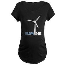 Blow Me (Wind Turbine) T-Shirt