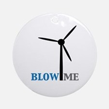 Blow Me (Wind Turbine) Ornament (Round)