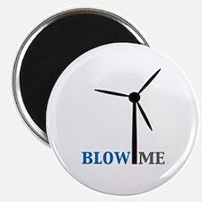 "Blow Me (Wind Turbine) 2.25"" Magnet (100 pack)"