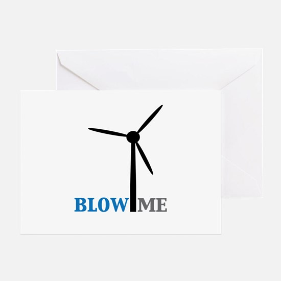 Blow Me (Wind Turbine) Greeting Card