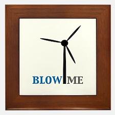 Blow Me (Wind Turbine) Framed Tile
