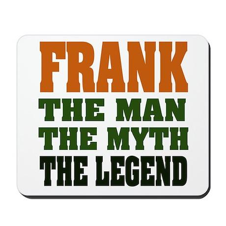 FRANK - The Legend Mousepad