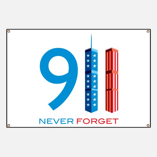 911 - Never Forget Banner