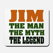 JIM - The Legend Mousepad