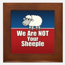 We Are NOT Sheeple Framed Tile