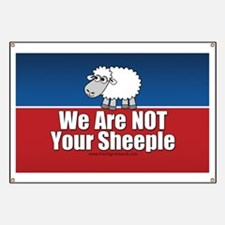 We Are NOT Sheeple Banner