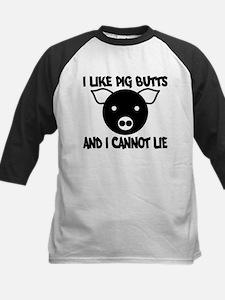 I Like Pig Butts and I Cannot Kids Baseball Jersey