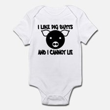 I Like Pig Butts and I Cannot Infant Bodysuit